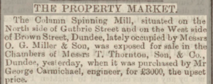 Sale of Column Mill - Dundee Advertiser 13 July 1889 - Image©THE BRITISH NEWSPAPER ARCHIVE. ALL RIGHTS RESERVED.