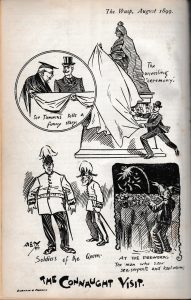 Series of cartoons lampooning the visit of the Duke of Connaught and featuring Sir Thomas with the royal personage.